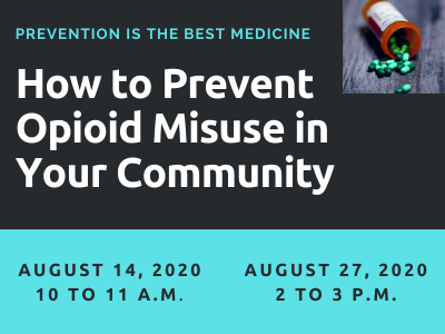 Image of prescription bottle and text saying How to Prevent Opioid Misuse in Your Community