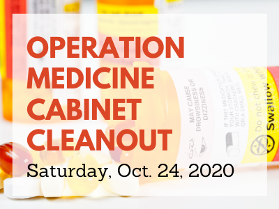 Background photo of prescription bottles with Operation Medicine Cabinet Cleanout date Oct. 24