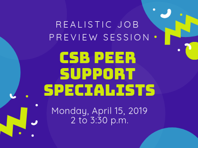Colorful graphic advertising Realistic Job Preview for our Peer Support Specialist positions