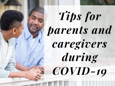 Photo of father talking to teen son - tips for parents and caregivers during COVID-19