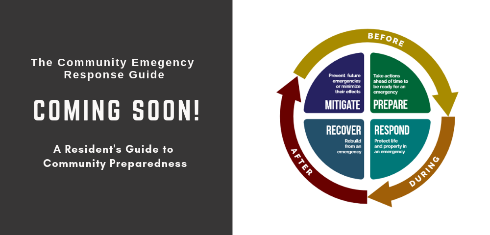 Coming Soon! Community Emergency Response Guide