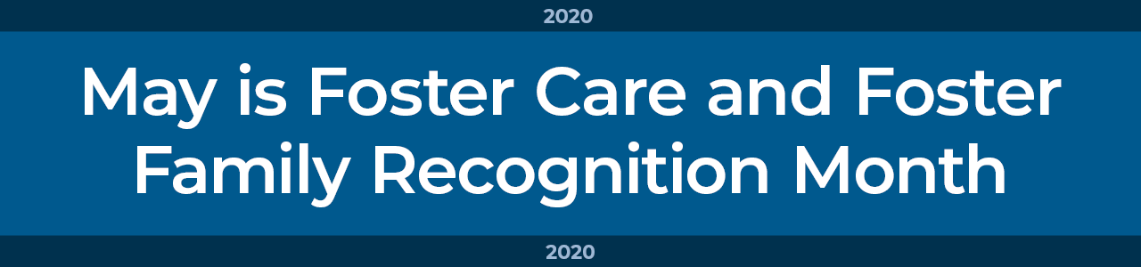 Foster Care Month 2020 banner graphic
