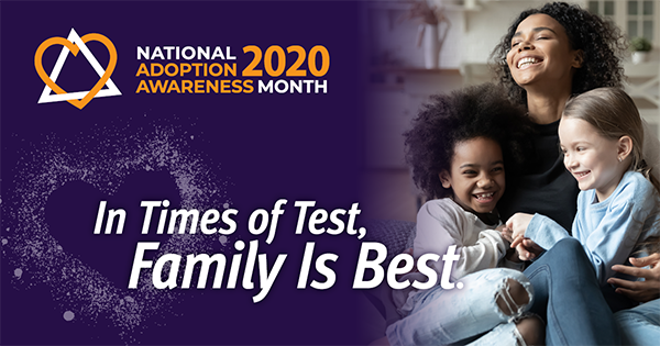 National Adoption Awareness Month 2020 In Times of Test, Family is Best graphic
