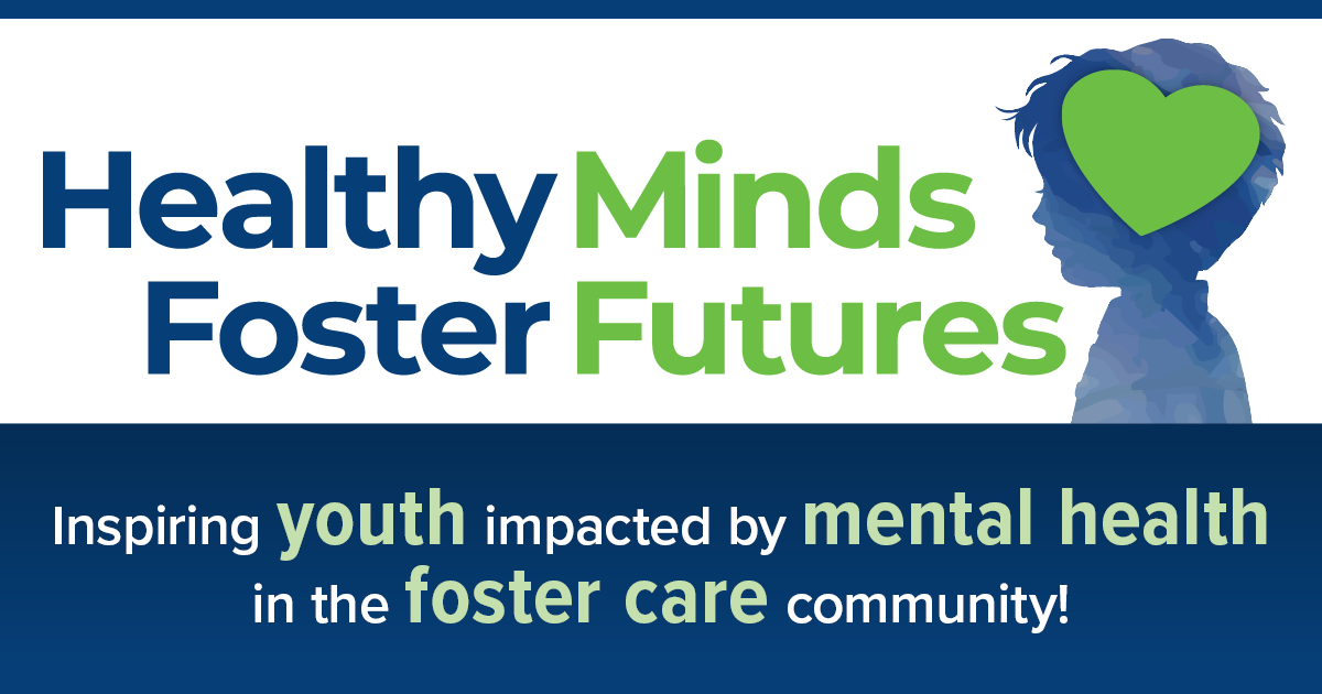 Healthy Minds Foster Futures Facebook graphic