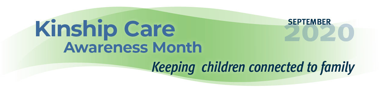 Kinship Care Awareness Month banner graphic