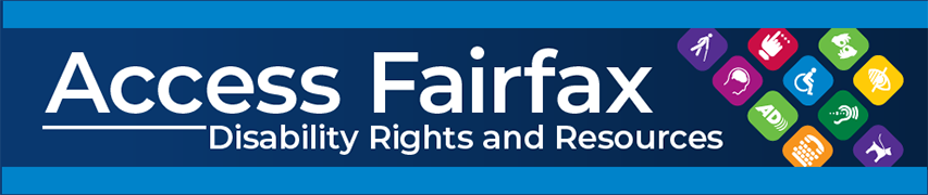 Disability Rights and Resources - Access Fairfax e-news banner graphic