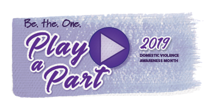 Domestic Violence Awareness Month 2019 Play A Part graphic banner