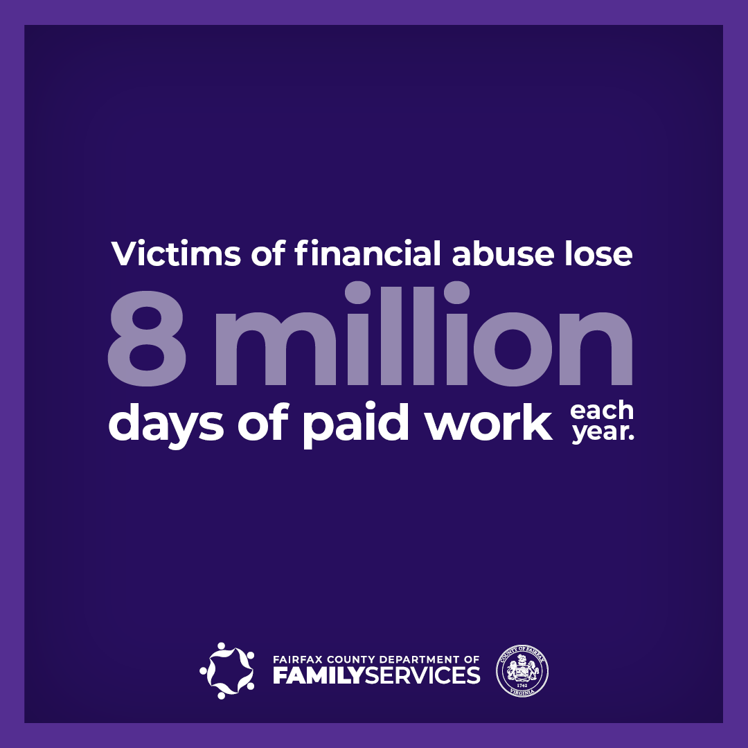 Domestic Violence Awareness Month graphic Victims of financial abuse lose 8 million days of paid work each year.