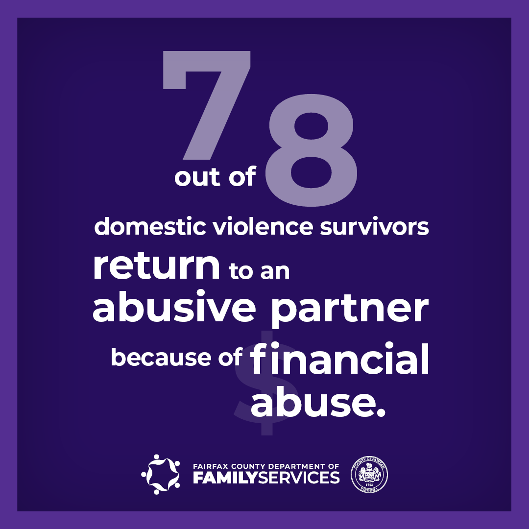 Domestic Violence Awareness Month graphic 7 out of 8 domestic violence survivors return to an abusive partner because of financial abuse.