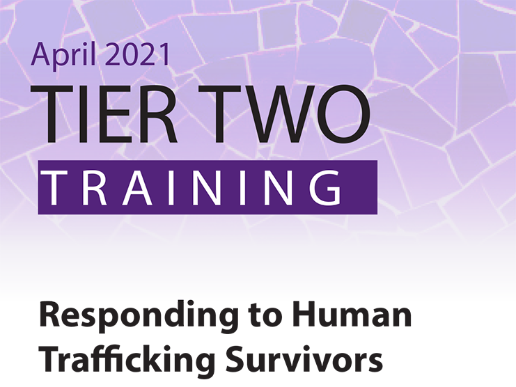 Tier 2 Training: Responding to Human Trafficking Survivors graphic