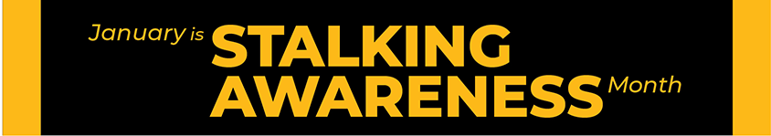 January is Stalking Awareness Month banner graphic