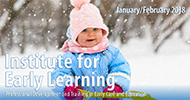 2018 January February Institute for Early Learning Classes Cover