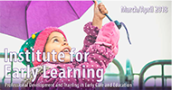 2018 March April Institute for Early Learning Classes Cover