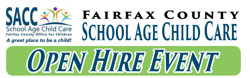 School Age Child Care (SACC) Open Hire Event (image with SACC logo) Fairfax County