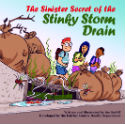 The Sinister Secret of the Stinky Storm Drain