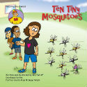 Ten Tiny Mosquitoes