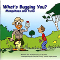 What's Bugging You? Mosquitoes and Ticks