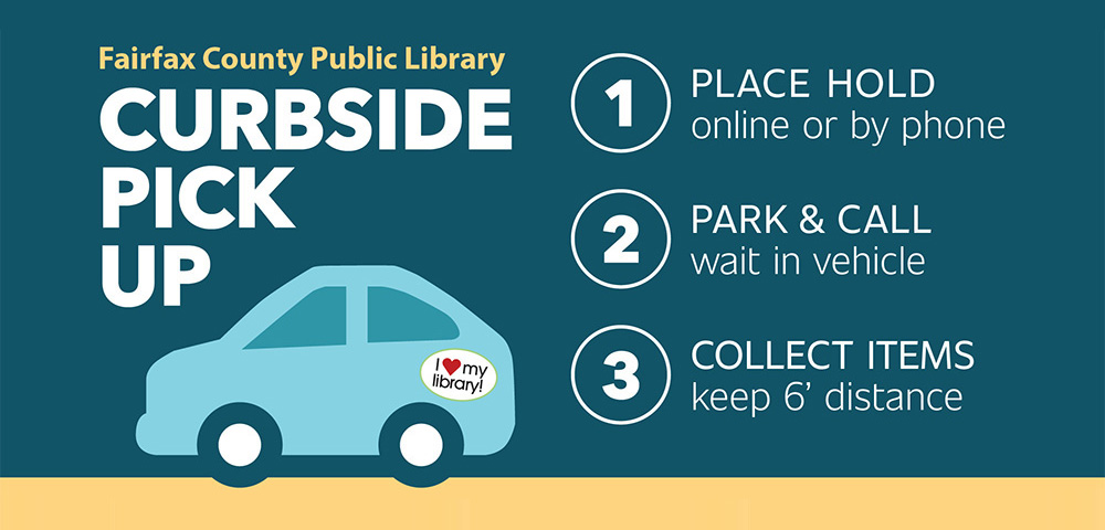 Curbside service is available at all branches Monday through Friday, between 10 a.m. and 4 p.m.