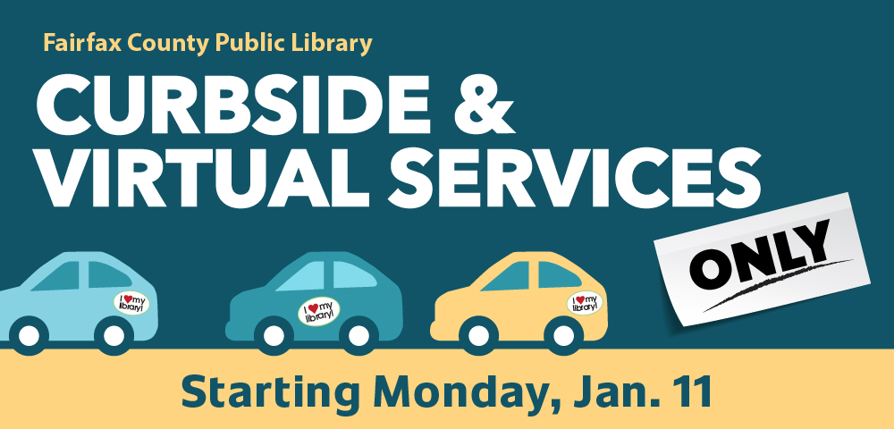 FCPL Branches Return to Curbside and Virtual Services Only.