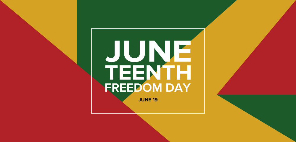 Celebrate Juneteenth Freedom Day