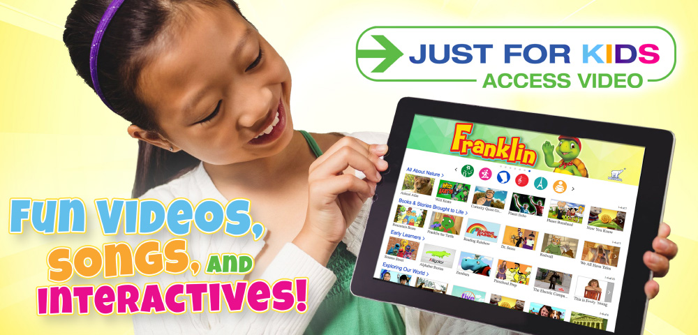Just for Kids Streaming Video Service.