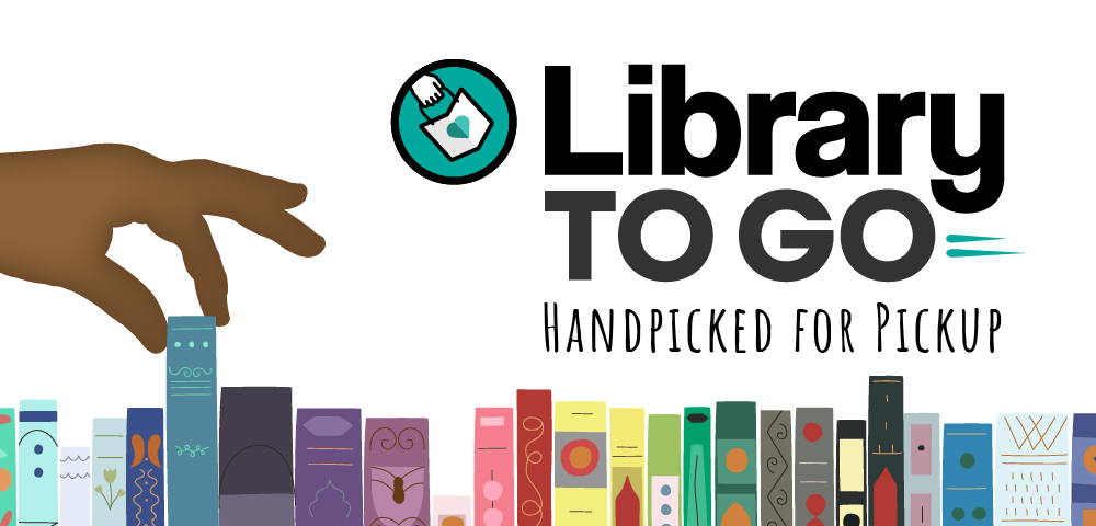 Library to Go, handpicked for pickup banner
