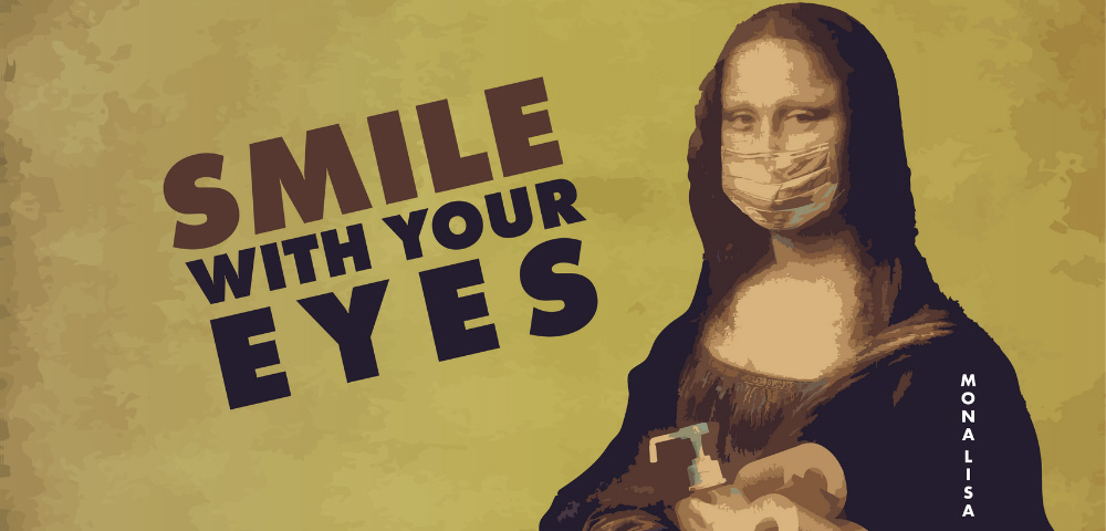 Masked Mona Lisa, Smile With Your Eyes. FCPL Is Open with Express Services