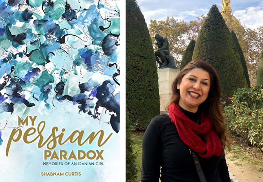 Book cover My Persian Paradox and photos of author Shabnam Curtis