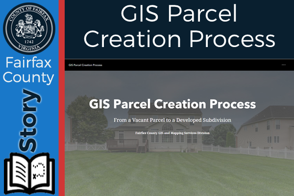 GIS Parcel Creation Process Story Map