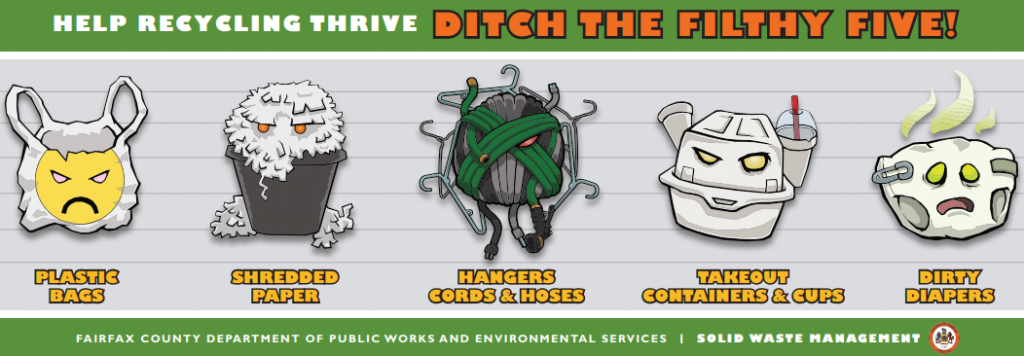 Help recycling thrive ditch the filthy five: plastic bags, shredded paper, hangers cords & hoses, takeout containers & cups, dirty diapers